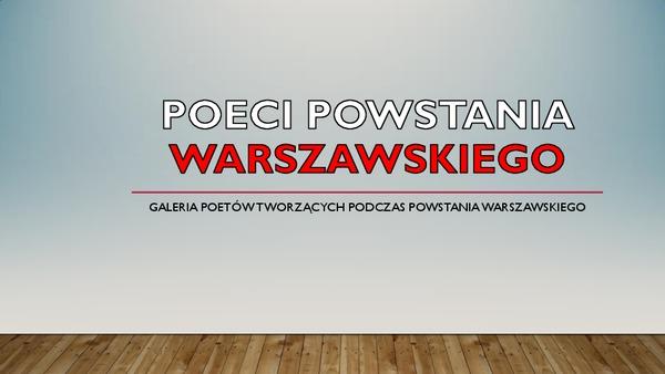 Poeci Powstania Warszawskiego. Galeria poetów tworzących podczas Powstania Warszawskiego.